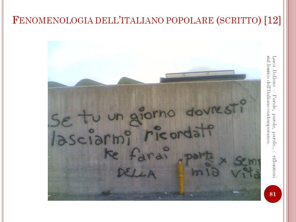 Fenomenologia dell'italiano popolare (scritto) [12]